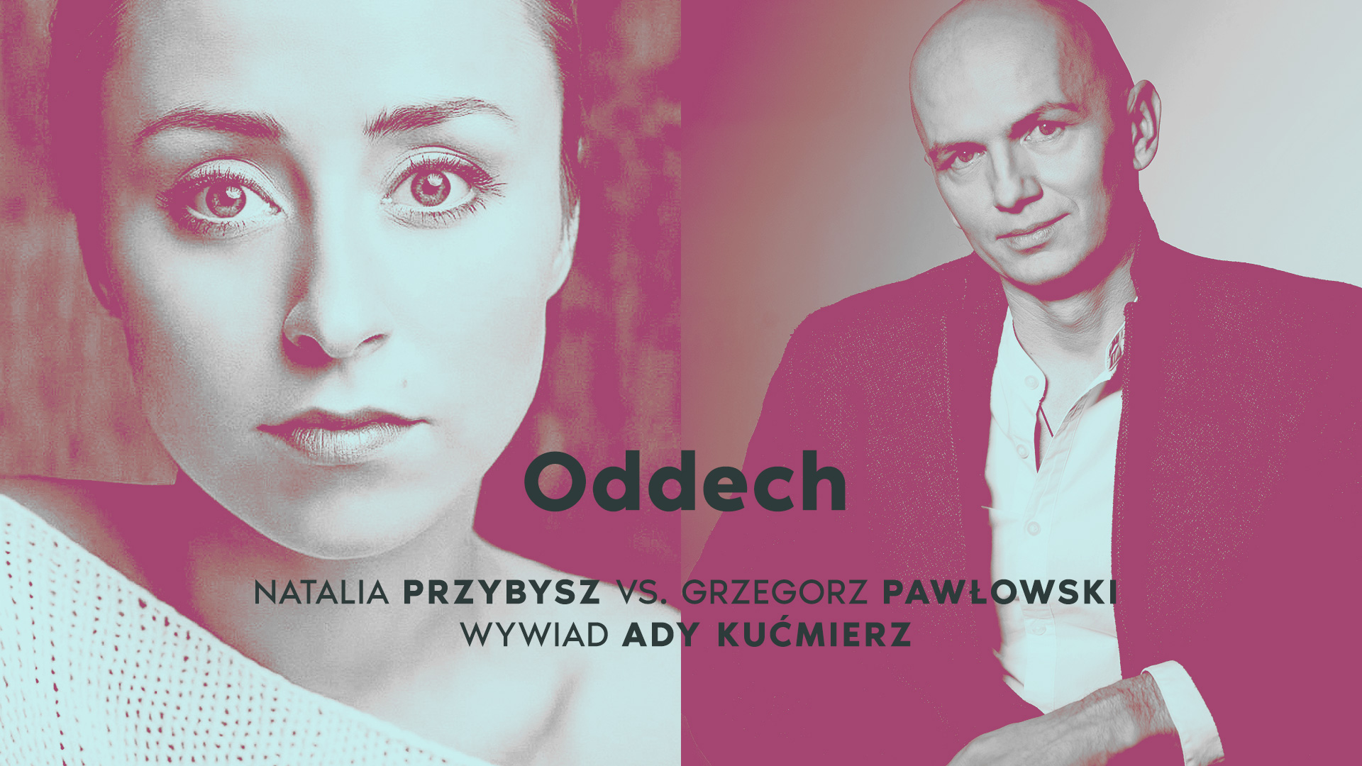Natalia Przybysz / Grzgorz Pawłowski